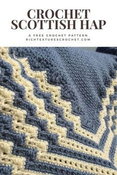 crochet afghan patterns A Scottish Hap - use as a heavy shawl or blanket Afghan Crochet Patterns, Blanket Crochet, Crochet Stitches, Crochet Afghans, Crochet Throws, Scarf Patterns, Dishcloth Crochet, Baby Afghans, Easy Crochet