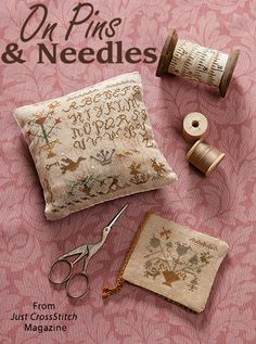 On Pins & Needles from the Mar/Apr 2016 issue of Just CrossStitch Magazine. Order a digital copy here: https://www.anniescatalog.com/detail.html?prod_id=129764