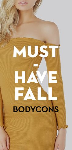 Must-have Fall bodycons.