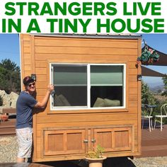 Strangers Live In A Tiny House // #tinyhouse #home #lifestyle #nifty #vacation #realestate