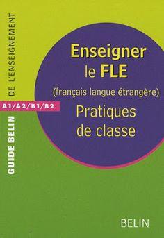 la faculté: Enseigner le FLE ( Français Langue Etrangère )