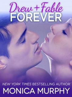 """""""DREW + FABLE FOREVER"""" by Monica Murphy"""