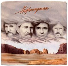 Highwayman b/w The Human Condition. Waylon Jennings, Willie Nelson, Johnny Cash, Kris Kristofferson. Columbia Records (1985)