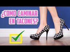 10 TIPS PARA CAMINAR CON TACONES ♥ | Yarissa - YouTube