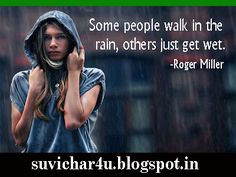 Some people walk in the rain Suvichar In Hindi, Walking In The Rain, English Quotes, Some People, Face, The Face, Faces, Facial