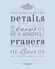 Quote by LDS President Thomas S. Monson, God loves us Religious Quotes, Spiritual Quotes, Great Quotes, Quotes To Live By, Lds Quotes On Love, Life Quotes, Wisdom Quotes, Adonai Elohim, Thomas S Monson