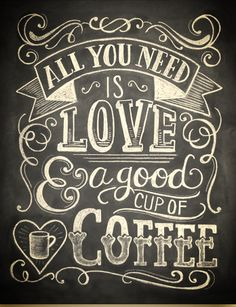 Coffee Lover Gift - All You Need Is Love And Coffee - Kitchen Art - Chalkboard Art - Kitchen Print - Chalk Art - Coffee Chalkboard - Handlettering - I Love Coffee, Coffee Art, Coffee Shop, Coffee Cups, Coffee Beans, Black Coffee, Coffee Time, Coffee Drinks, Coffee Creamer
