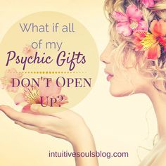 A lot of people worry that all of their psychic abilities aren't opening up. Read why you don't need to have all of the clairs in order to be intuitive.