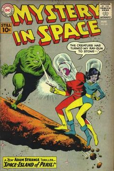 Gardner Fox & Mike Sekowsky's Adam Strange in Mystery in Space by Joe Giella & Carmine Infantino
