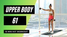 Focused Upper Body HIIT (Tone & Strengthen Arms) | No.61 15 Min Hiit Workout, Workout List, Dumbbell Workout, Easy Workouts, Circuit Workouts, Workout Ideas, Upper Body Hiit Workouts, Full Body Gym Workout, Butt Workout