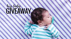 A Big Baby Giveaway – June & January