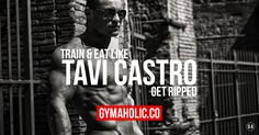 One of the most inspiring fitness model of our generation.  Discover his secret to get big and lean:  http://www.gymaholic.co/articles/fitness/tavi-castro-workout-and-diet  #fit #fitness #fitblr #fitspo #motivation #gym #gymaholic #workouts #nutrition #supplements #muscles #healthy
