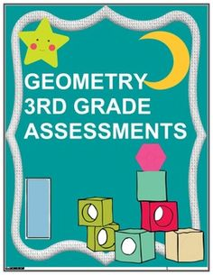 This is a wonderful 19 page Geometry Assessment Packet that is aligned to ALL Geometry Common Core Standards for 3rd grade. by Innovative Teacher