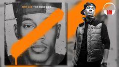 Trip Lee - I'm Good (feat Lecrae)