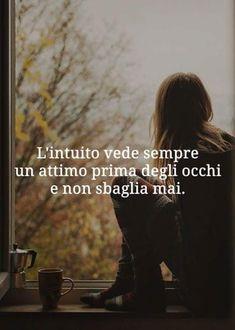 E già,io non mi sbaglio mai! Favorite Quotes, Best Quotes, Love Quotes, Inspirational Quotes, Verona, Words Quotes, Sayings, Italian Quotes, Empowering Quotes