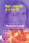 Mujer y desarrollo en el siglo XXI : voces para la igualdad / coordinado por Mª Angeles Rebollo, Inmaculada Mercado (2004)