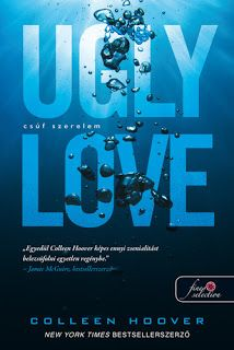 Két könyvmoly világa! :): Colleen Hoover- Ugly Love- Csúf szerelem New York Times, Ugly Love, Colleen Hoover, Collie, Being Ugly, About Me Blog, Reading, Life, Random Pictures