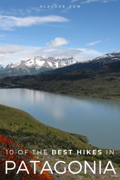 Planning a trip to Patagonia? Here are ten of the best hikes in Patagonia to add to your travel itinerary. Patagonia Travel, In Patagonia, Hiking Guide, Go Hiking, Hiking Trips, Visit Argentina, Argentina Travel, Ecuador, Peru