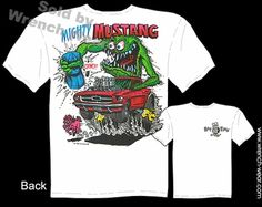 Mighty Mustang Shirt 64 65 66 Rat Fink T Shirt Big Daddy Clothing Ed Roth Tee