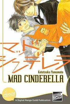 The 40 best kotetsuko yamamoto images on pinterest yamamoto mad cinderella yaoi manga by kotetsuko yamamoto 763 publisher digital manga fandeluxe Choice Image