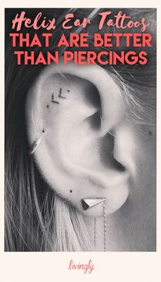 Helix Ear Tattoos That Are Better Than Piercings