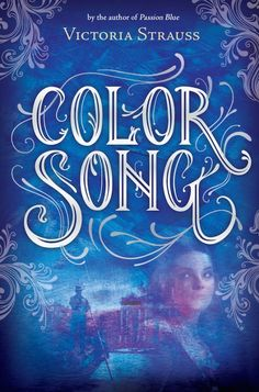It's live!! Cover Reveal: Color Song by Victoria Strauss + Giveaway (US/Canada)