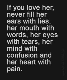 Never Fill Her Ears - Beautiful Love Quote