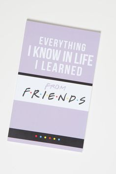 """- Compilation of the best life lessons from the Friends TV Show - Cover is lilac-colored inspired by the wall paint of Monica's Apartment - 5 x 8"""" sized notebook, 80 lined pages - Quotes from the show"""