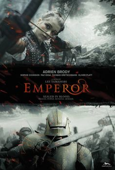 Emperor  2016 Action epic about a young girl who seeks revenge on the holy roman Emperor Charles V for the death of her father. It happens in a world of wealth, debauchery, violent retaliations, sex, manipulation and treason... it's the 16th century revisited.