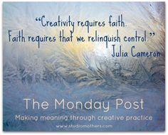 Faith requires that we relinquish control. Julia Cameron, The Artist's Way, Morning Pages, New Years Traditions, Spiritual Practices, Career Advice, Motivation Inspiration, Book Series, Love Life