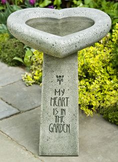 Would like it more if the bird bath were round, but that's just me! Love the quote!