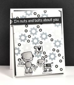 I''m Nuts and Bolts About You card by Kara for Paper Smooches - Boom Bots stamps and dies