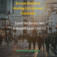 Want to expand your business in Europe? Acquire updated, verified, highly-targeted Europe Business Mailing Lists for your brand promotion and lead generation. We maintain the largest and most authentic Contact Lists for Europe Business Executives.