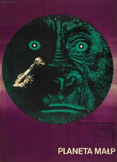 Fantastic Polish movie posters of well-known American films | Dangerous Minds. Planet of the apes.