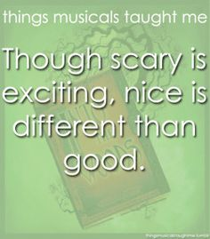Though Scary Is Exciting, Nice is Different Than Good.