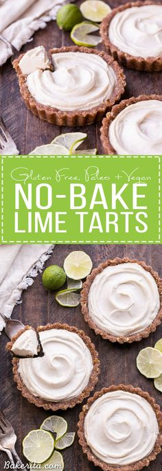 These No-Bake Lime Tarts are smooth and creamy with a bright, refreshing lime flavor. These no-bake, raw tarts are easy to make and they're gluten-free, paleo, and vegan. They're the perfect cool summer treat.