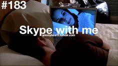 Skype is one of the best things ever. I love technology haha