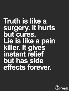 Now Quotes, Quotes Thoughts, Life Quotes To Live By, Words Quotes, Live Life, Funny Quotes, Funny Memes, Truth And Lies Quotes, Telling The Truth Quotes