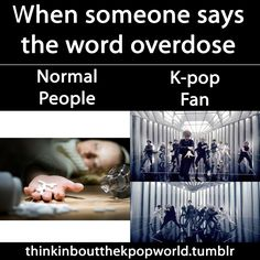 Normal ppl vs. Kpop fan: What they think about. : Photo