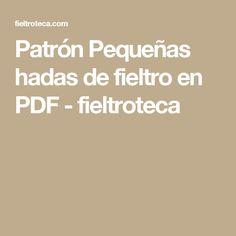 Patrón Pequeñas hadas de fieltro en PDF - fieltroteca