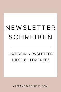Hat dein Newsletter diese 8 Elemente? Wie du Newsletter schreibst, die  geöffnet, gelesen und geklickt werden.