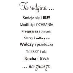 Cytaty, sentencje, napisy - Ta Rodzina ... Kocha i Trwa - 193 Y Words, Proverbs, Texts, Lord, Math Equations, Album, Techno, Quotes, Prints