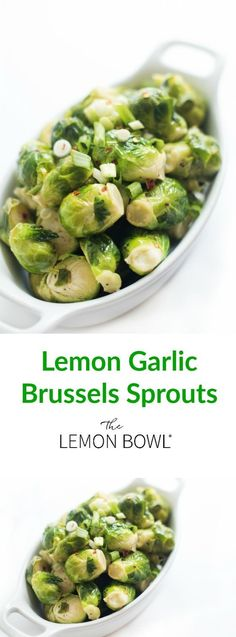 Ready in just 5 minutes, Brussels sprouts are steamed until tender then tossed in a lemon garlic vinaigrette creating the ultimate healthy and delicious side dish recipe. #sidedish #healthy #easy #5ingredient