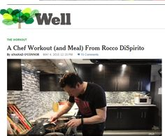 Check out my interview with the New York Times Well Blogs today: http://well.blogs.nytimes.com/2015/05/04/a-chef-workout-and-meal-from-rocco-dispirito/?_r=0