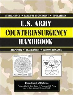 """Read """"U. Army Counterinsurgency Handbook"""" by Department of the Army available from Rakuten Kobo. Anyone with an interest in what our troops are doing overseas will find this government manual an excellent source of in. Survival Prepping, Survival Gear, Survival Skills, Survival Weapons, Camping Survival, Emergency Preparedness, Camping Gear, Rules Of Engagement, Personal Defense"""