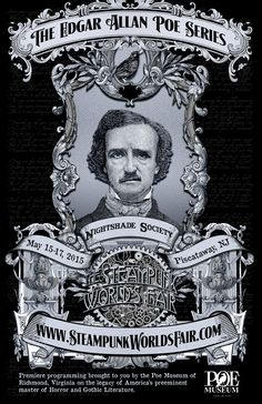 The Nightshade Society: A Dark Victoriana Track at Steampunk World's Fair 2015 presents Edgar Allan Poe Panels by The Poe Museum Website: https://www.poemuseum.org/