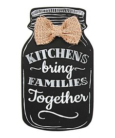 Another great find on #zulily! 'Bring Families Together' Mason Jar Sign by DEI #zulilyfinds