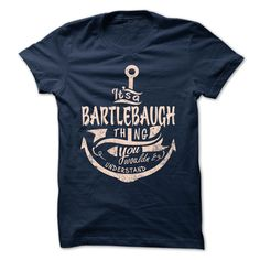 [Best Tshirt name origin] BARTLEBAUGH  Free Shirt design  BARTLEBAUGH  Tshirt Guys Lady Hodie  TAG FRIEND SHARE and Get Discount Today Order now before we SELL OUT  Camping camping shirt