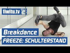 Breakdance lernen: Freeze - Der Schulterstand - fiwitu.tv - YouTube