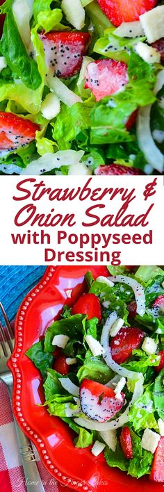 Strawberry and Onion Salad with Poppyseed Dressing from the iconic Rochester Junior League Cookbook Applehood and Motherpie